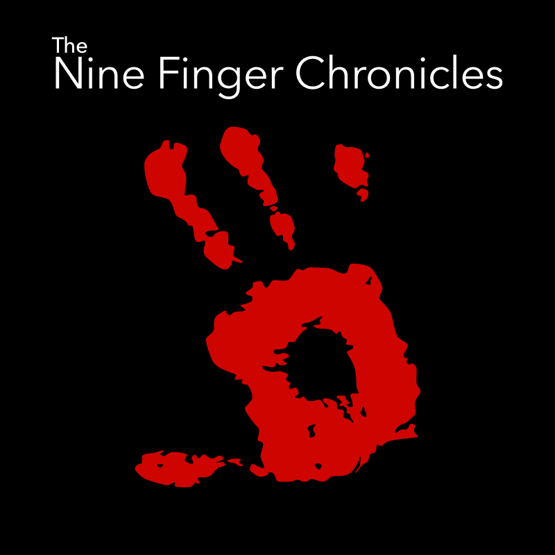 Nine Finger Chronicles